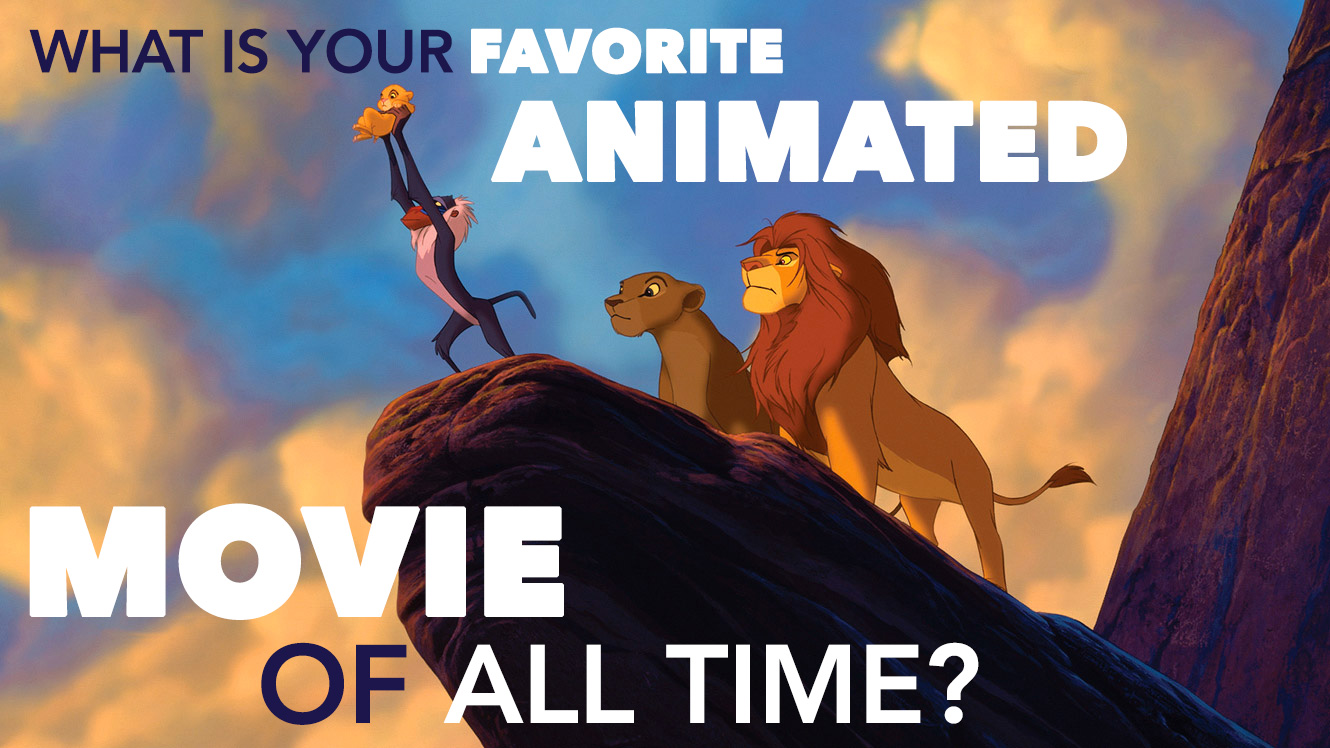 Favorite Animated Movie Of All Time?
